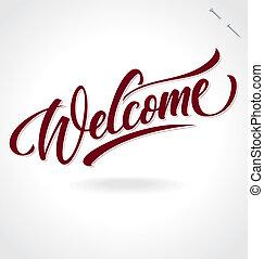 textning, 'welcome', (vector), hand