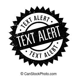 texto, alerta, selo borracha