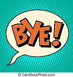 texto, cómico, adiós, burbuja, adiós