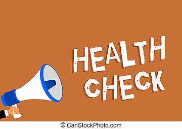 texto, señal, actuación, salud, check., conceptual, foto, examen médico, salud, y, general, estado, inspección, hombre, tenencia, megáfono, altavoz, fondo anaranjado, mensaje, oratoria, loud.