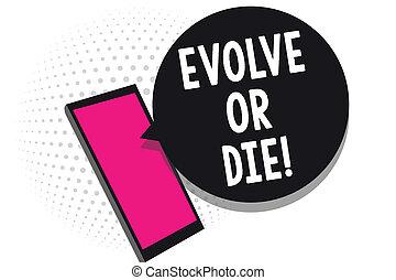 texto, sinal, mostrando, evoluir, ou, die., conceitual, foto, necessidade, de, mudança, crescer, adaptar, para, continuar, vivendo, sobrevivência, telefone pilha, recebendo, mensagens texto, conversa, informação, usando, applications.