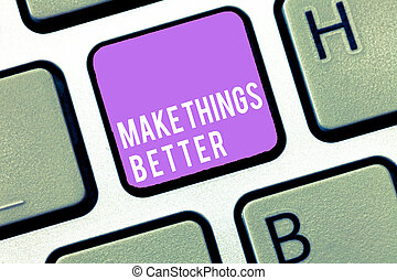 texto, sinal, mostrando, fazer, coisas, better., conceitual, foto, faça, algo, para, melhorar, mesmo, ser, a, mudança, ato