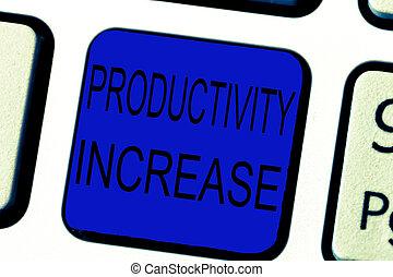 texto, sinal, mostrando, produtividade, increase., conceitual, foto, adquira, mais, coisas, feito, saída, por, unidade, de, produto, entrada