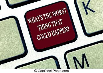 texto, sinal, mostrando, que, s, é, a, pior, coisa, que, could, happen, question., conceitual, foto, carreira, perda, epidemia