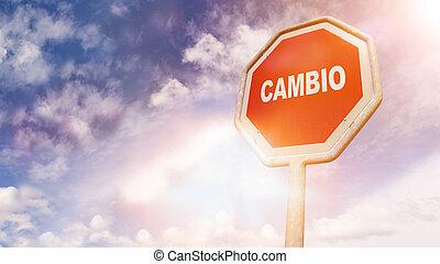 texto, sinal, tráfego, mudança, espanhol, cambio, vermelho,...