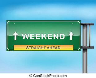 "texto, ""weekend"", sinal rodovia"