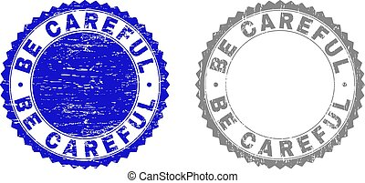 Grunge BE CAREFUL stamp seals isolated on a white background. Rosette seals with grunge texture in blue and grey colors. Vector rubber imprint of BE CAREFUL caption inside round rosette.