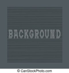 Textured black background with horizontal lines