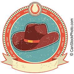 texture.vintage, oud, cowboy, stijl, etiket, document hoed