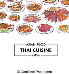 Thai cuisine poster with asian dishes - Thai cuisine poster...