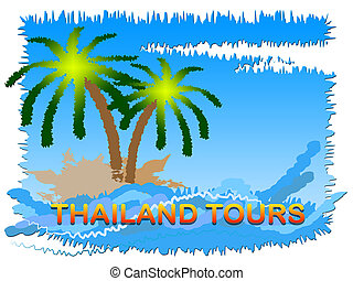 Thailand Tours Meaning Travel And Journeys In Asia -...
