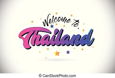 Thailand Welcome To Word Text with Purple Pink Handwritten Font and Yellow Stars Shape Design Vector.