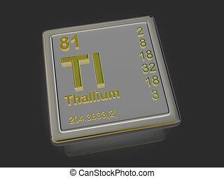 Thallium. Chemical element.