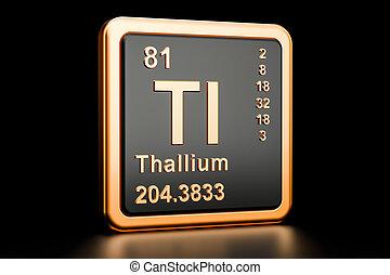 Thallium Tl chemical element. 3D rendering