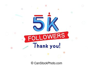 Thank you 5000 Followers notification. Inscription with icon for social media. Flat Vector illustration EPS 10
