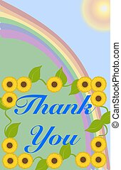 Thank you - A rainbow in the sky with a sunflower border...