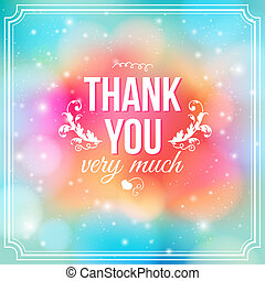 Thank you card on soft colorful background. Gratitude card...