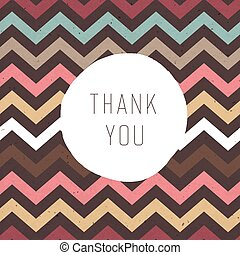 Thank you card. Zigzag pattern seamless texture with label....