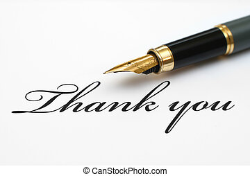 Thank you - Close up of fountain pen on thank you