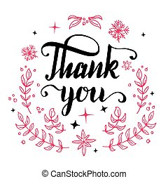 Thank you. Brush pen calligraphy with drawn floral elements isolated on white background
