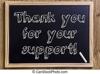Thank you for your support! - New chalkboard with 3D outlined text