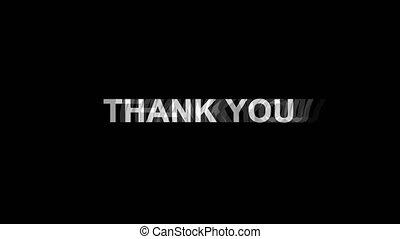 Thank You Glitch Effect Text Digital TV Distortion 4K Loop...