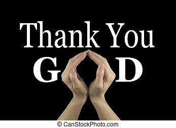 Thank You God - Female hands making an 'O' shape in the word...