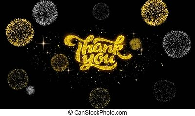 Thank You Golden Greeting Text Appearance Blinking Particles with Golden Fireworks Display 4K for Greeting card, Celebration, Invitation, calendar, Gift, Events, Message, Holiday, Wishes .
