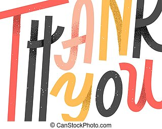 Thank you greeting card, colorful custom lettering that expands beyond the frame, fun happy phrase