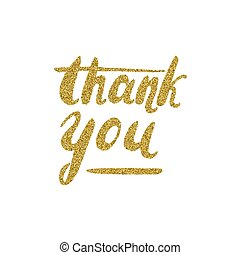Thank you - lettering with the gold glitter texture