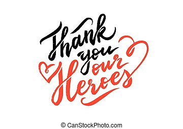 thank you our heroes lettering on white background