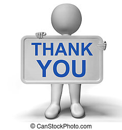 Thank You Sign Shows Thanks And Gratefulness