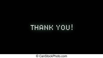 Animation of video game screen with flickering Thank You! text written in digital font on black background. Colour light movement concept digitally generated image.