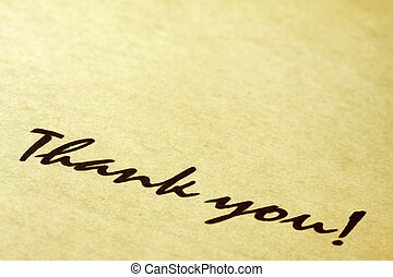 Thank You - Thank you, written on aged lined notepaper. Lots...