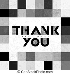 Thank you very much lettering on monochrome tiles. With grunge layers
