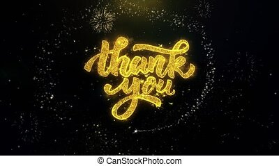 Thank You Written Gold Particles Exploding Fireworks Display...