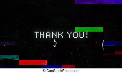 Thank you written in white distorting on black background with colourful interference. vintage video interface colour and movement concept digitally generated image.