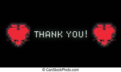 Thank you written in white with red pixel hearts distorting on black background. vintage interface, love and movement concept digitally generated image.