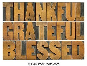 thankful, grateful and blessed - isolated word abstract