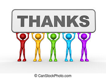 Thanks - 3d people - man, person and word THANKS