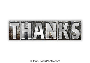 Thanks Concept Isolated Metal Letterpress Type