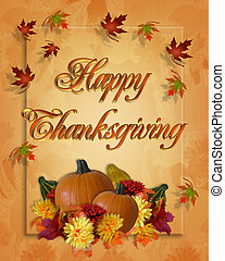 Image and Illustration composition for Thanksgiving invitation or greeting card with 3D text, Happy Thanksgiving
