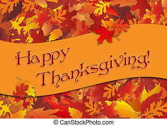 Illustration of autumn leaves with Happy Thanksgiving banner.