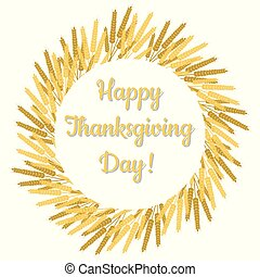 Thanksgiving Day in Canada. Wreath of wheat sheaves, name of the holiday