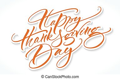 Thanksgiving Day Lettering - Happy Thanksgiving Day...