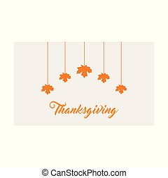 Thanksgiving Day Poster. Greeting Card. Grey color Card with Orange leaves and typography on white background