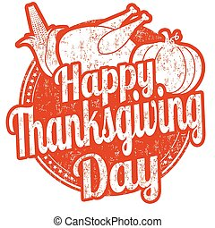 Thanksgiving Day stamp - Thanksgiving Day grunge rubber...