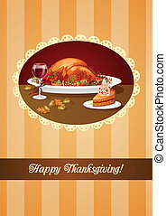 Thanksgiving dinner greeting with turkey, cake and wine