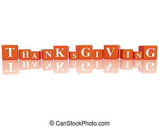 Thanksgiving in 3d cubes - 3d orange cubes with letters...