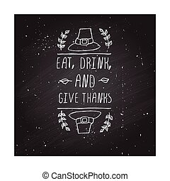 Thanksgiving label with text on chalkboard background -...